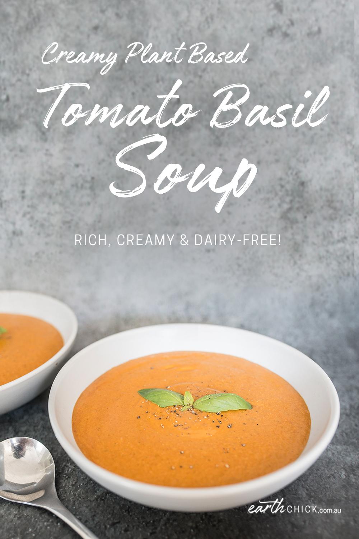 Plant based creamy tomato soup recipe